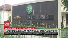 VIDEO: Hakim PN Surabaya Meninggal Karena Covid-19