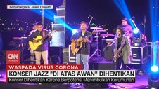 VIDEO: Rawan Kerumunan, Konser Jazz 'Di Atas Awan' Dihentikan