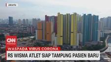 VIDEO: RS WIsma Atlet Siap Tampung Pasien Baru
