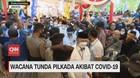VIDEO: Wacana Tunda Pilkada Akibat Covid-19
