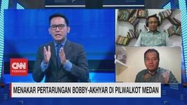 VIDEO: Menakar Kontestasi Bobby-Akhyar di Pilwalkot Medan (2)