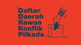 INFOGRAFIS: Daftar Daerah Rawan Konflik Pilkada