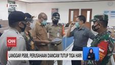 VIDEO: Langgar PSBB, Perusahaan Diancam Tutup 3 Hari