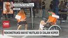 VIDEO: Rekonstruksi Mutilasi di Dalam Koper