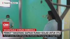 VIDEO: Pemkot Tangerang Siapkan Rumah Isolasi Untuk OTG