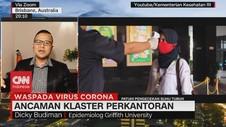 VIDEO: Ancaman Klaster Perkantoran