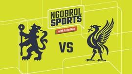VIDEO: Prediksi Chelsea vs Liverpool di Liga Inggris