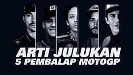 INFOGRAFIS: Arti Julukan 5 Pembalap MotoGP