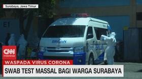 VIDEO: Swab Test Massal Bagi Warga Surabaya