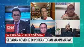 VIDEO: Sebaran Covid-19 di Perkantoran Kian Marak (1/2)