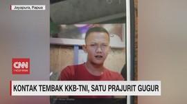 VIDEO: Kontak Tembak KKB-TNI, Satu Prajurit Gugur