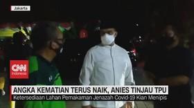VIDEO: Angka Kematian Terus Naik, Anies Tinjau TPU