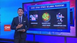 VIDEO: Cara Atasi Stres Selama Pandemi