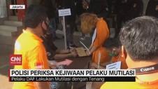 VIDEO: Kejiwaan Tersangka Mutilasi akan Diperiksa