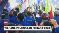VIDEO: Wacana Penundaan Pilkada 2020