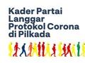 INFOGRAFIS: Kader Partai Langgar Protokol Corona di Pilkada