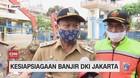 VIDEO: Kesiapsiagaan Banjir DKI Jakarta