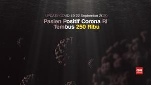 VIDEO: Pasien Positif Covid-19 Tembus 250 Ribu