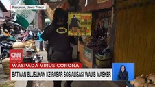 VIDEO: Batman Blusukan ke Pasar Sosialisasi Wajib Masker