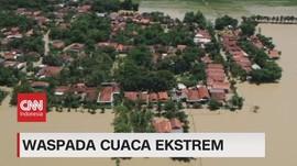 VIDEO: BMKG: Waspada Cuaca Ekstrem