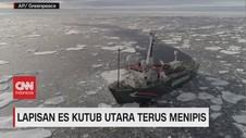 VIDEO: Mengkhawatirkan, Lapisan Es Kutub Utara Terus Menipis