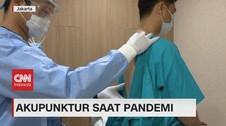 VIDEO: Akupuntur Saat Pandemi