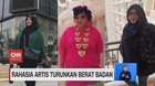 VIDEO: Rahasia Artis Turunkan Berat Badan