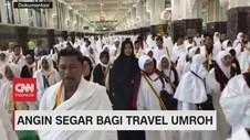 VIDEO: Angin Segar Bagi Travel Umroh