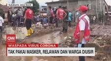 VIDEO: Tak Pakai Masker, Relawan Bencana dan Warga Diusir