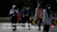 VIDEO: Gaji Pekerja Menguap US$3,5 Triliun Akibat Covid-19