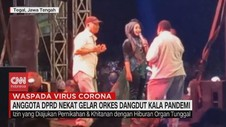 VIDEO: Anggota DPRD Nekat Gelar Orkes Dangdut Kala Pandemi