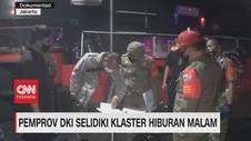VIDEO: Pemprov DKI Selidiki Klaster Hiburan Malam