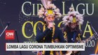 VIDEO: Lomba Lagu Corona Tumbuhkan Optimisme