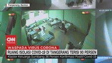 VIDEO: Ruang Isolasi Covid-19 di Tangerang Terisi 90 Persen
