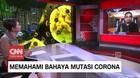 VIDEO: Memahami Bahaya Mutasi Corona D614G (5/5)
