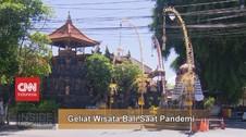 VIDEO: Geliat Wisata Bali Saat Pandemi