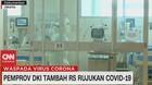VIDEO: Pemprov DKI Tambah RS Rujukan Covid-19
