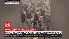 VIDEO: Viral Aksi Warga Joget Berkerumun di Kafe