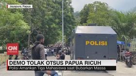 VIDEO: Demo Tolak Otsus Papua Ricuh