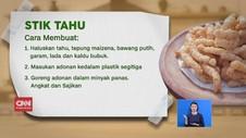 VIDEO: Gurih Renyah Stik Tahu