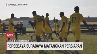 VIDEO: Persebaya Surabaya Matangkan Persiapan