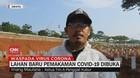 VIDEO: Lahan Pemakaman Covid-19 Dibuka