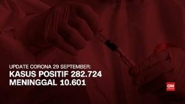 VIDEO: Tambah 4.002, Kasus Positif Corona Lampaui 282 Ribu