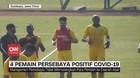 VIDEO: 4 Pemain Persebaya Positif Covid-19