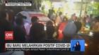 VIDEO: Ibu Baru Melahirkan Positif Covid-19