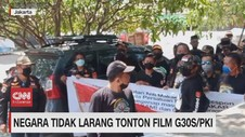 VIDEO: Negara Tidak Larang Tonton Film G30SPKI