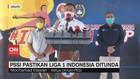 VIDEO: PSSI Pastikan Liga 1 Indonesia Ditunda