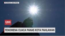 VIDEO: Fenomena Cuaca Panas Kota Pahlawan