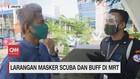 VIDEO: Larangan Masker Scuba dan Buff di MRT