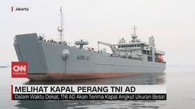 VIDEO: Melihat Kapal Perang TNI AD